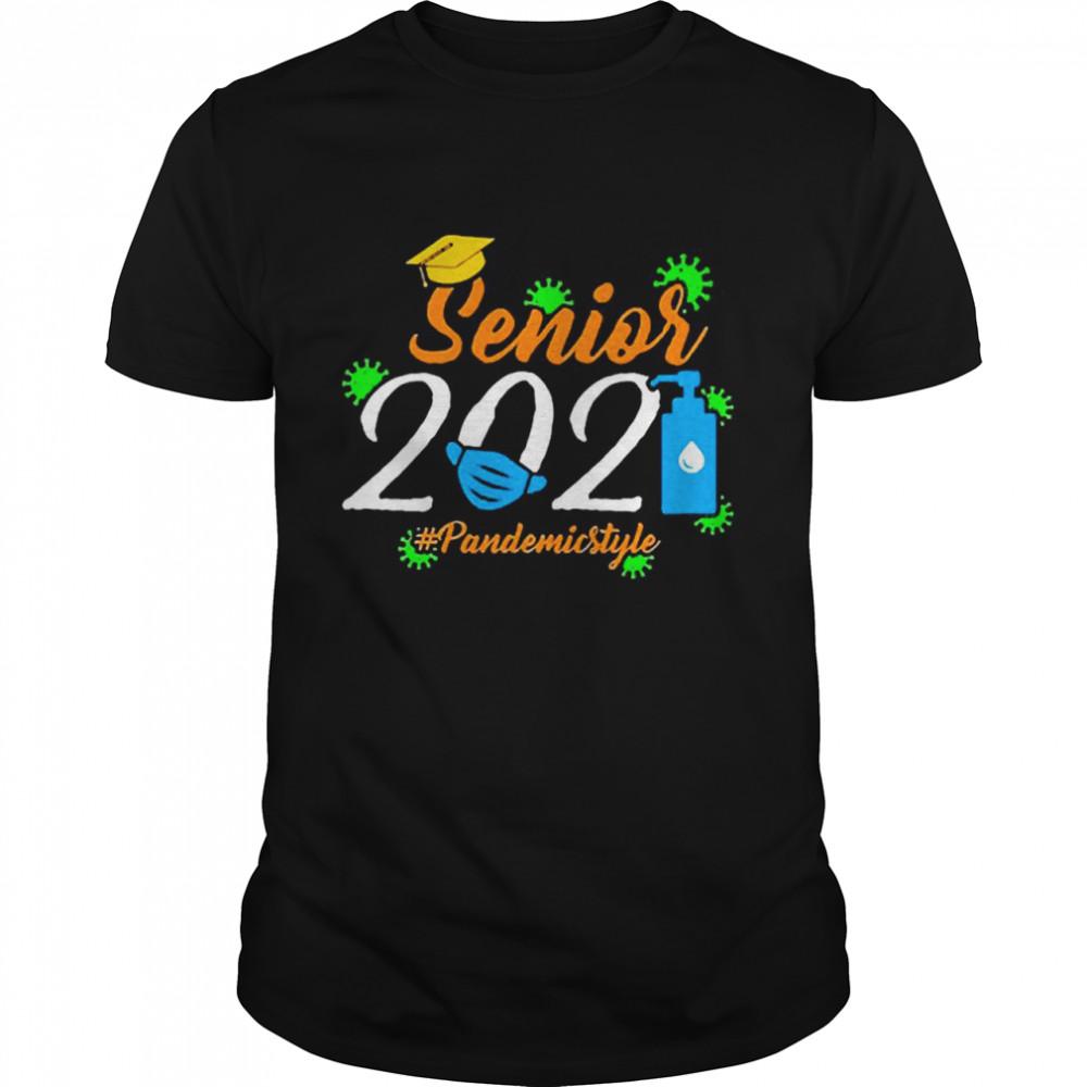 Senior 2021 Pandemic Style shirt