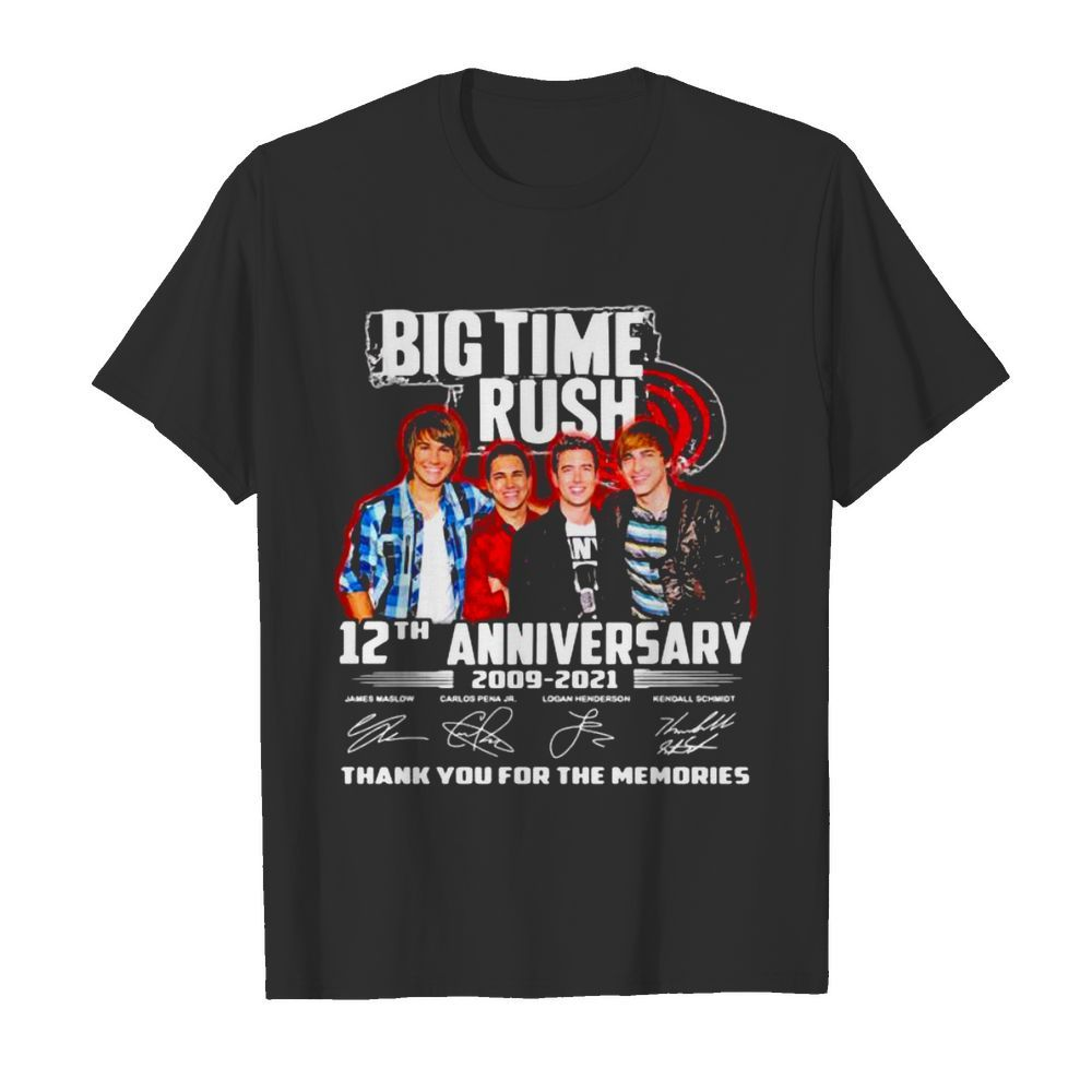 Big Time Rush 12th Anniversary 2009 2021 Signature Thank You For The Memories shirt