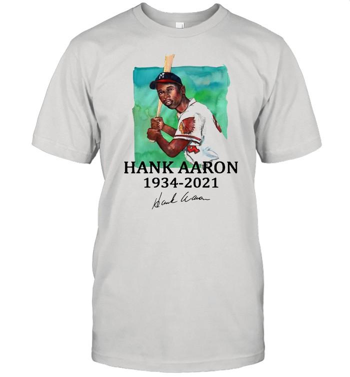 Rip Legend Hank Aaron 1934 2021 signature shirt