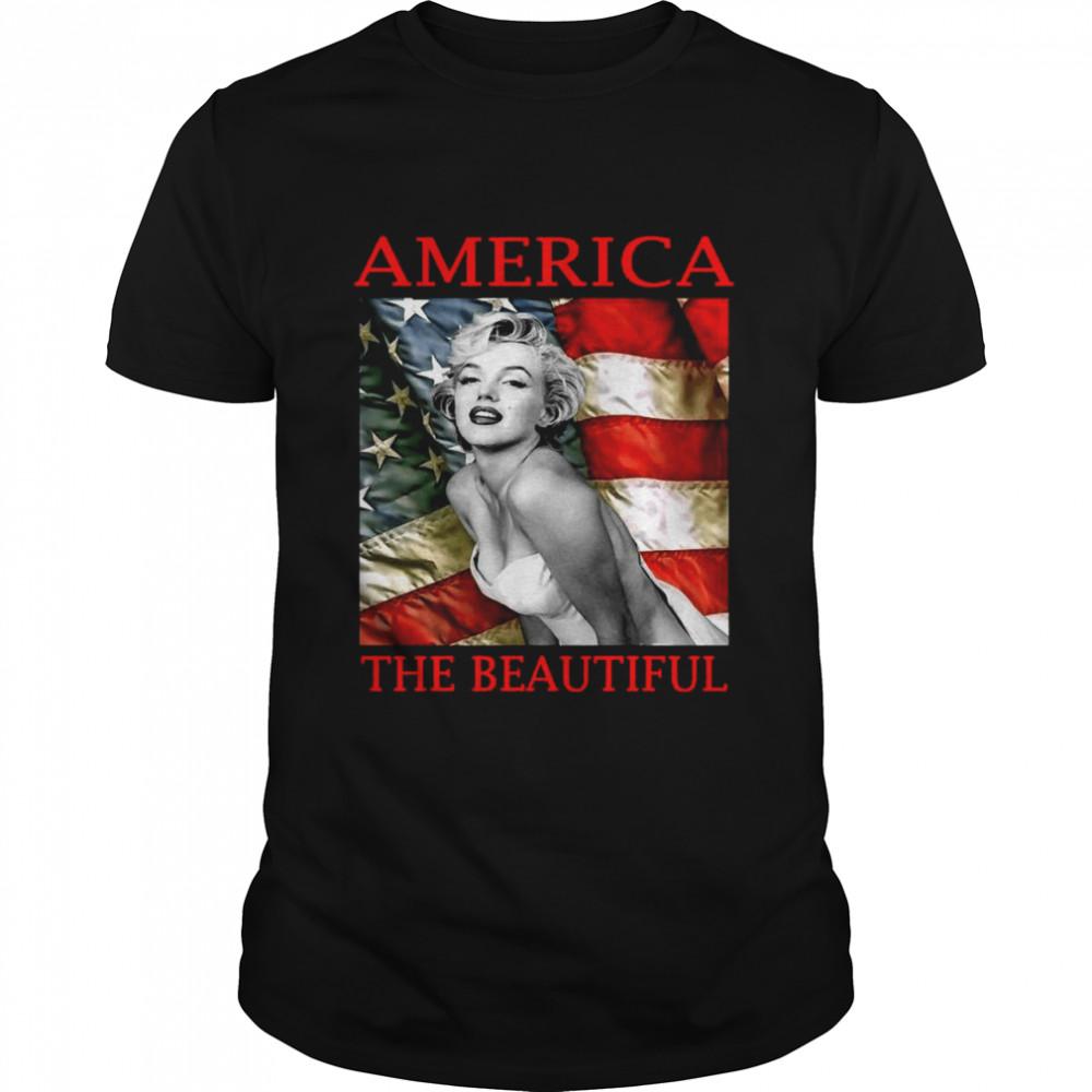 Marilyn Monroe America The Beautiful shirt