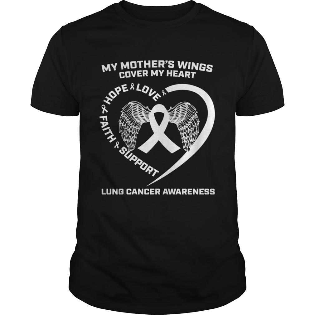 My Mothers Wings Cover My Heart Mom Lung Cancer Awareness shirt