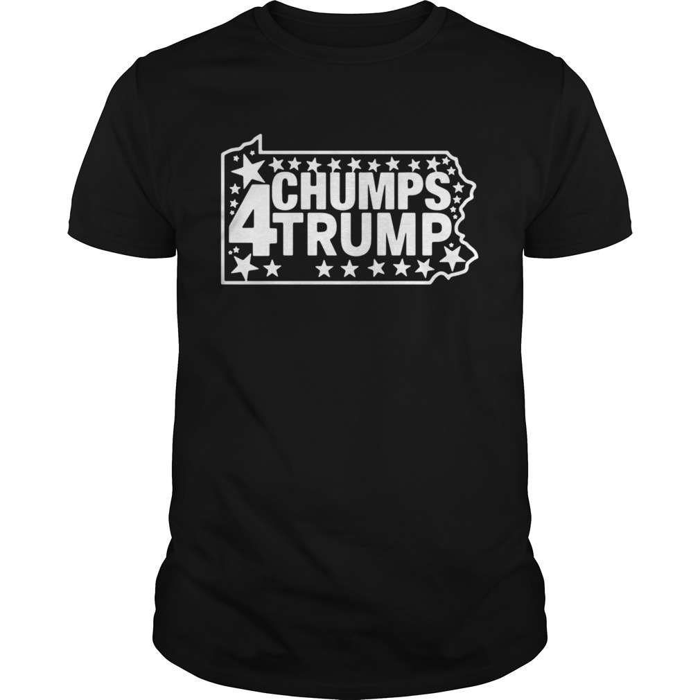 PA Chumps For Trump 2020 shirt
