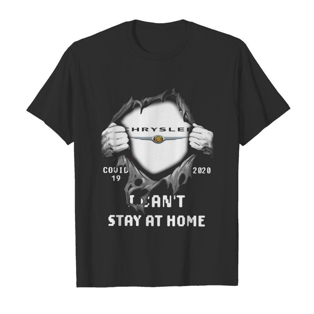 Blood Inside Me Chrysler Covid-19 2020 I Cant Stay At Home Halloween shirt