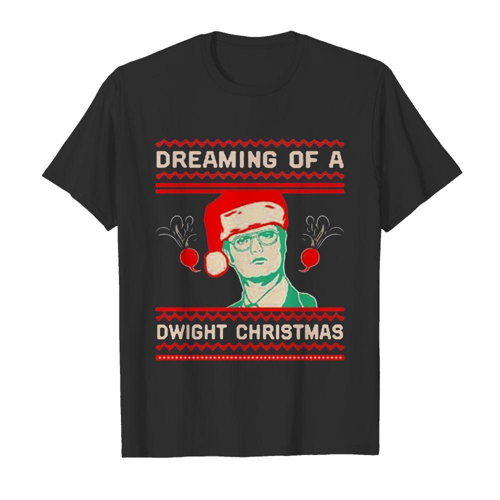 Dreaming Of A Dwight Christmas shirt