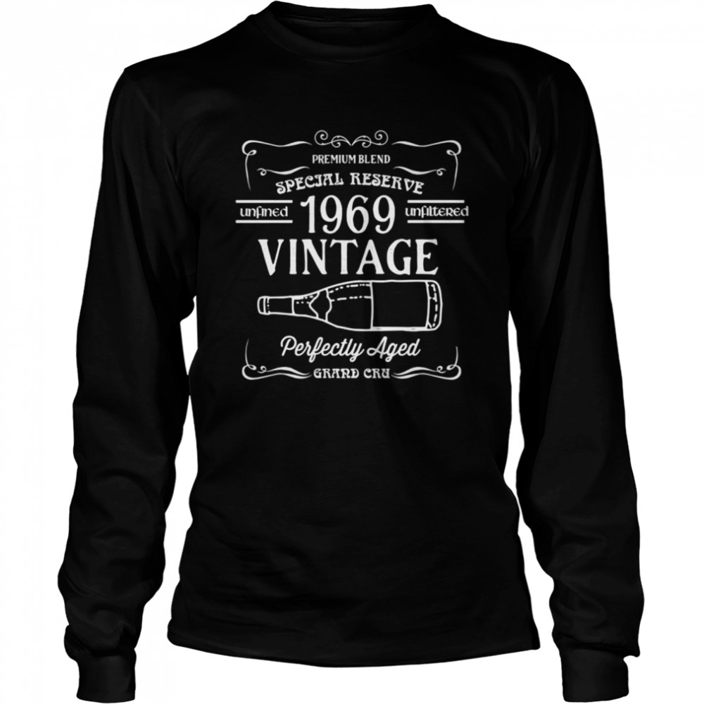 1969 Vintage Wine Label Birth Year Perfectly Aged shirt Long Sleeved T-shirt