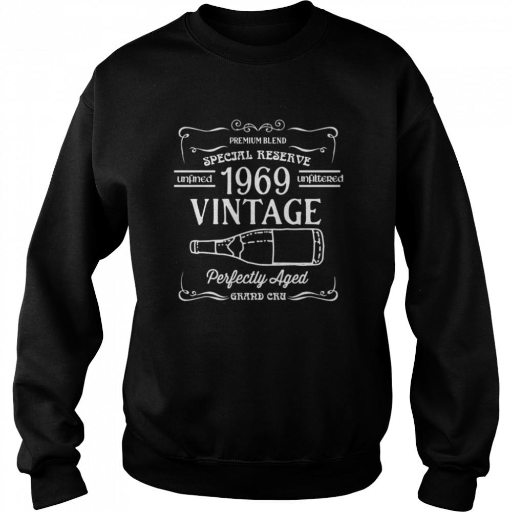 1969 Vintage Wine Label Birth Year Perfectly Aged shirt Unisex Sweatshirt