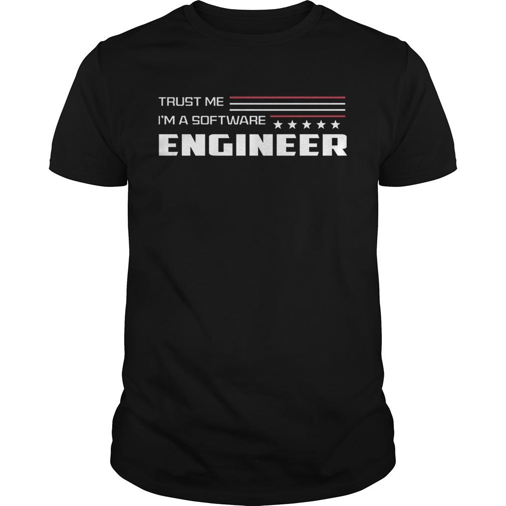 Trust me Im a software engineer stars shirt