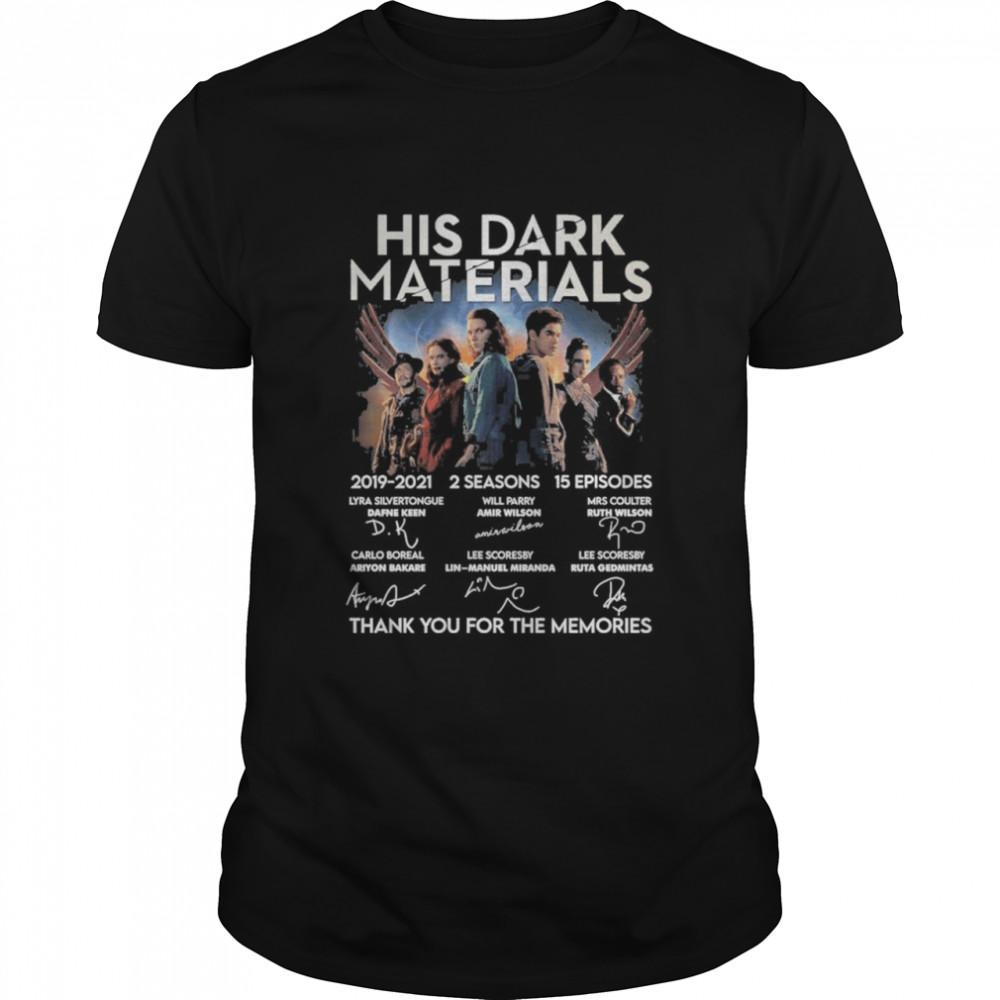 His Dark Materials 2019 2021 2 Season 15 Episodes Signatures Thank You For The Memories Shirt