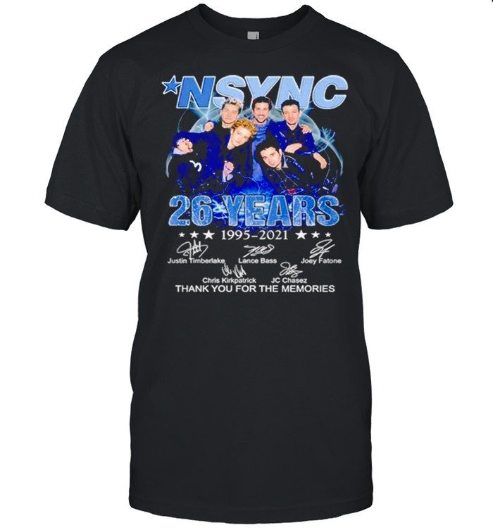 Nsync 26 Years 1995 2021 Thank You For The Memories Signatures Shirt
