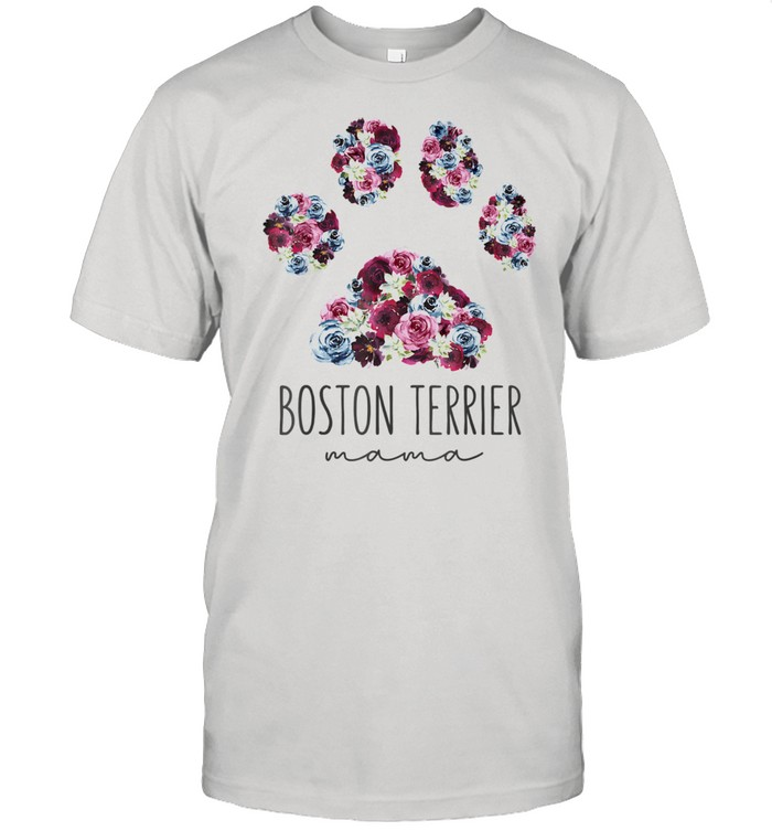 Boston Terrier Mama Floral Paw Dog Mom Shirt