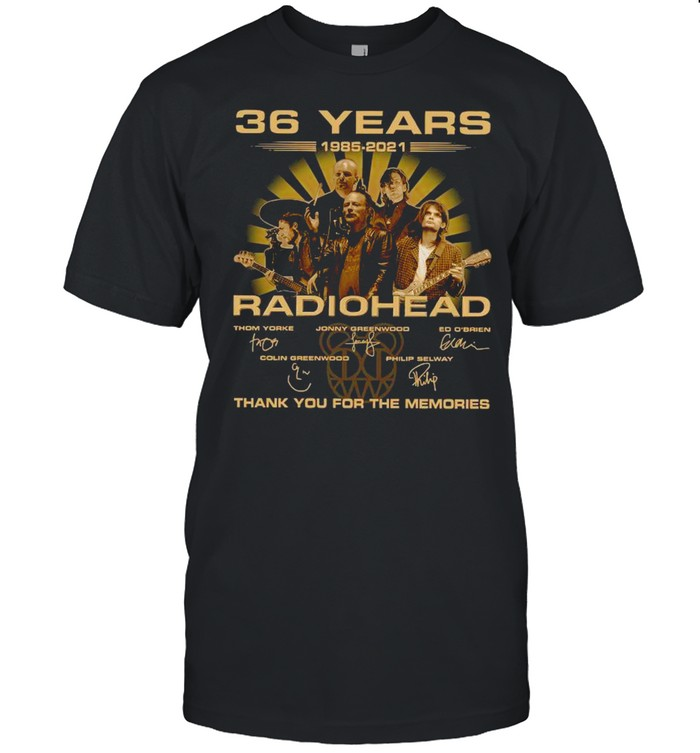 The Radiohead 36 Years 1985 2021 Signatures Thank You For The Memories shirt