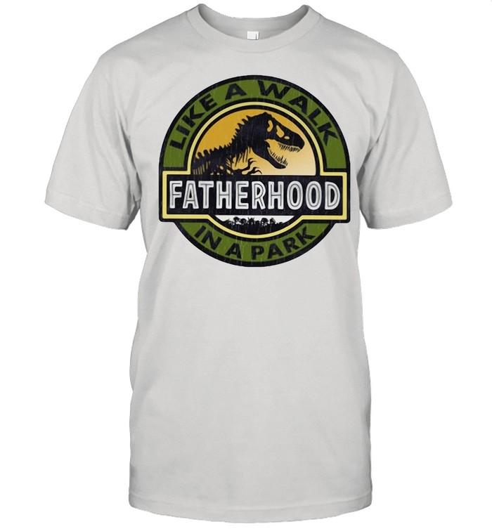 Dinosaur like a walk fatherhood in a park shirt