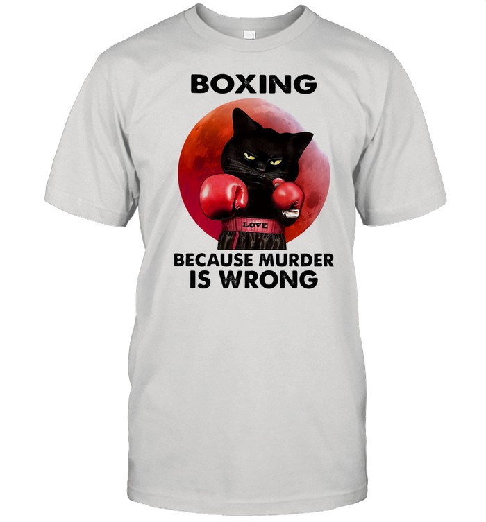 Boxing Because Murder Is Wrong Cat Blood Moon Shirt